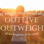 Inspirational: One Single Soul Saved