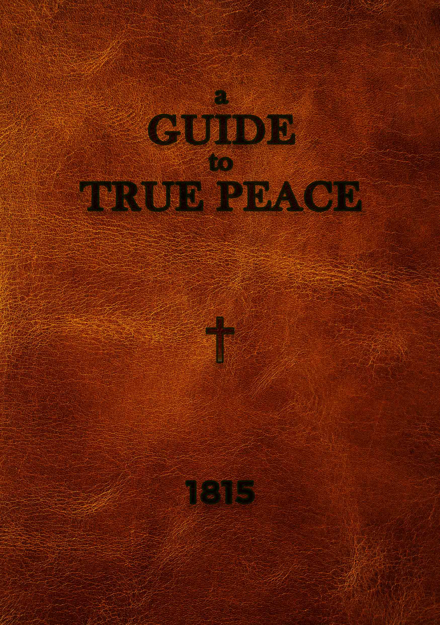 A Guide to True Peace cover