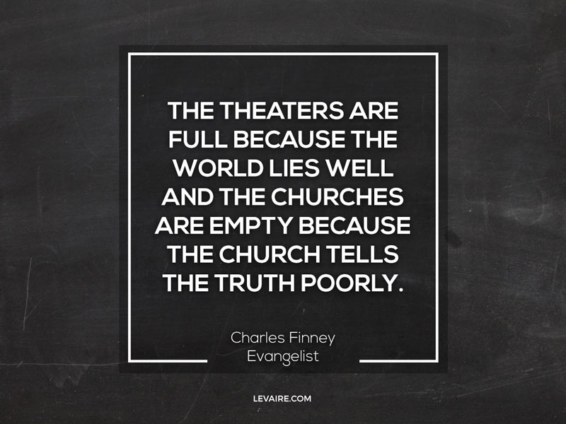 quote finney church tells truth poorly