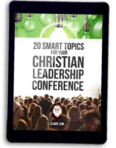 ideas for christian leadership summit