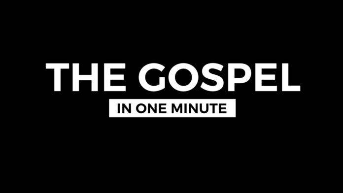 Gospel Explained in One Minute